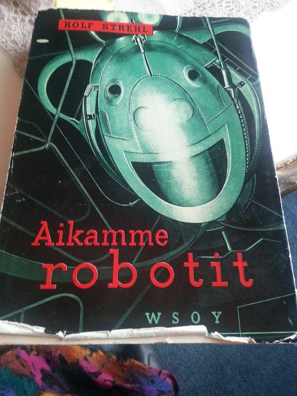 Robottien kanssa et voi kilpailla - ole siis oma itsesi ja omista ajattelusi.